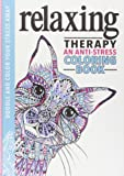 Relaxing Therapy: An Anti-Stress Coloring Book