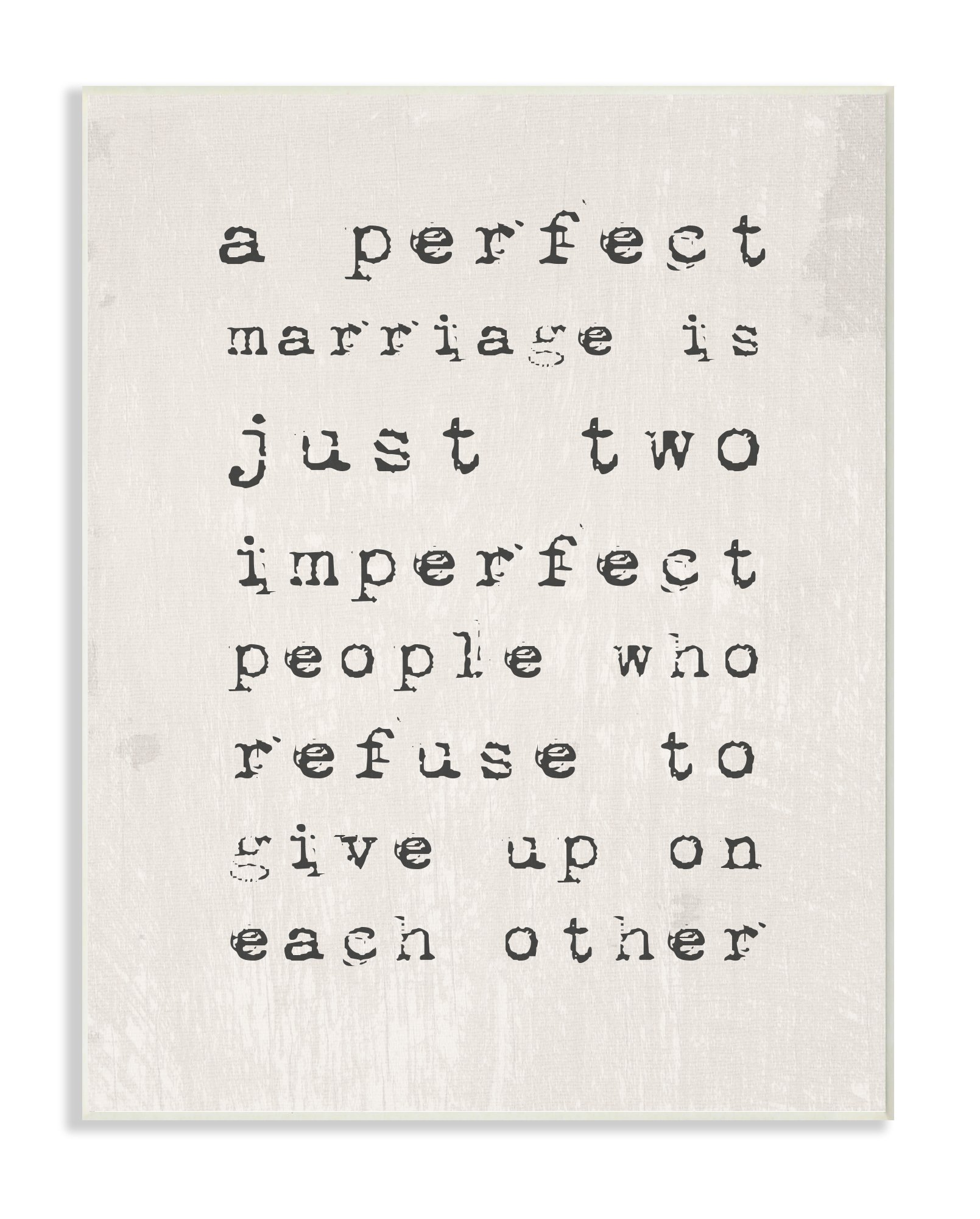 The Stupell Home Decor Collection a Perfect Marriage Wall Plaque Art, 10 x 15