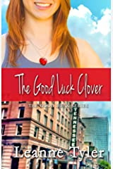 The Good Luck Clover (The Good Luck Series Book 4) Kindle Edition