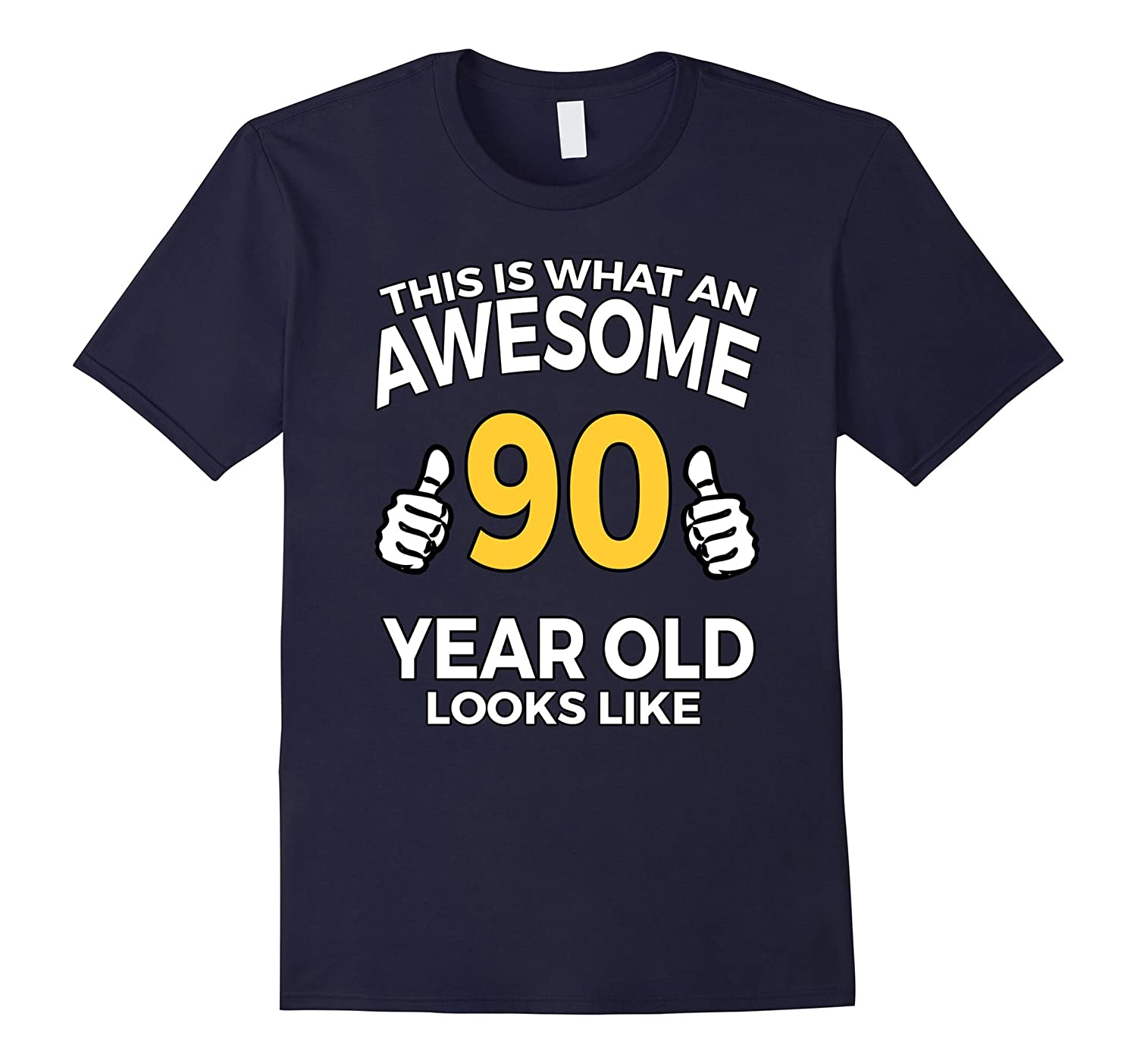 90 Year Old Birthday Gifts T Shirt for a Senior Man or Woman-TD