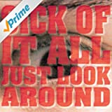Just Look Around [Explicit]