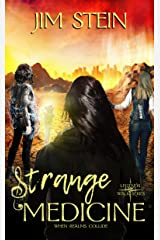 Strange Medicine (Legends Walk Book 3) Kindle Edition