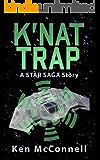 K'nat Trap: A Star Saga Story