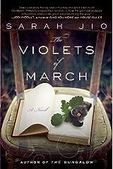 The Violets of March: A Novel Paperback