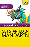 Get Started in Beginner's Mandarin Chinese:Teach Yourself (New Edition): Kindle Enhanced Edition (English Edition)
