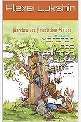 Märchen des Friedlichen Waldes (German Edition) Kindle Edition