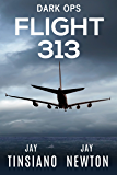 Flight 313 (Dark Ops)