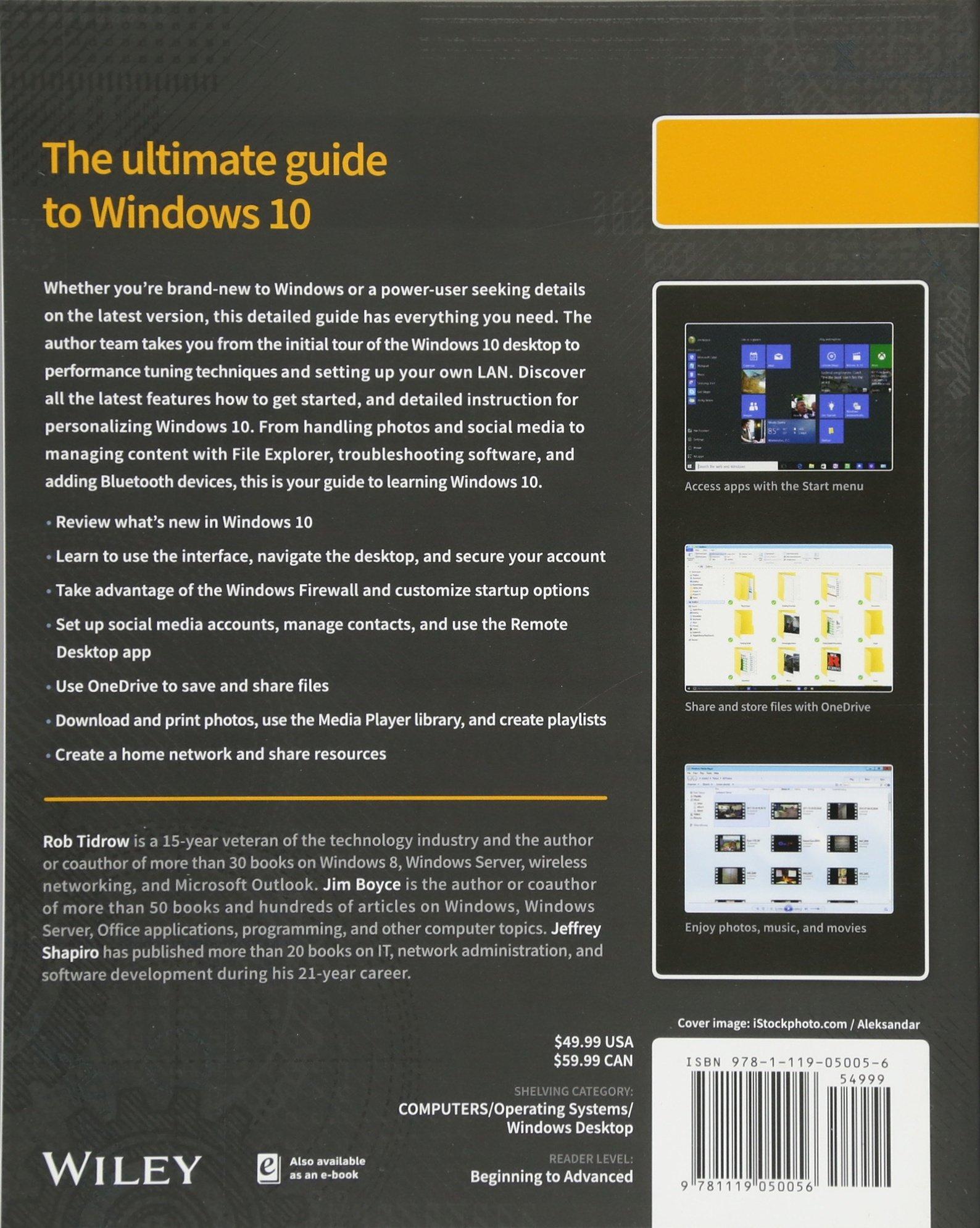 Windows 10 Bible: Amazon.co.uk: Rob Tidrow, Jim Boyce, Jeffrey R. Shapiro:  9781119050056: Books