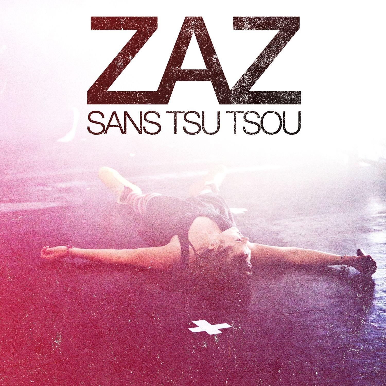 CD : Zaz - Sans Tsu Tsou (Asia - Import)