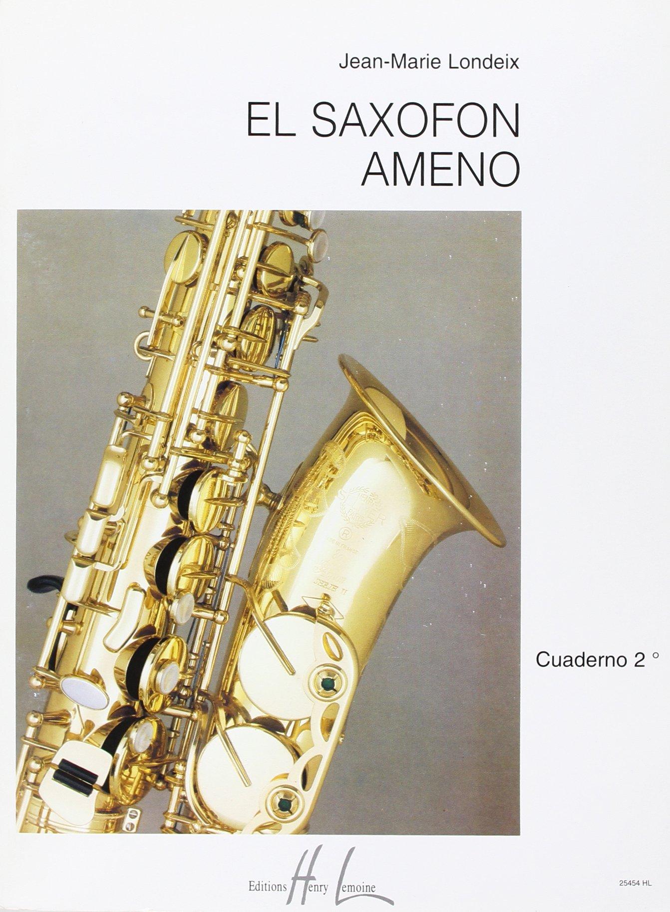 El saxofon ameno 2 saxophone amazon co uk londeix jean marie 9790230954549 books