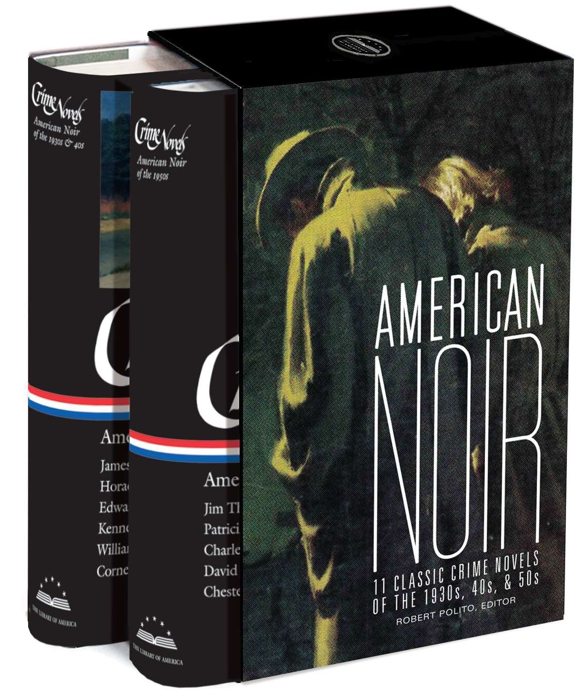American Noir: 11 Classic Crime Novels of the 1930s, 40s, & 50s: A Library of America Boxed Set by LIBRARY OF AMERICA