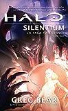Halo, la saga Forerunner, Tome 3 : Halo silentium