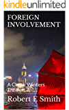 FOREIGN INVOLVEMENT: A Chuck Winters Thriller