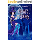 Graves and Goons (A Hocus Pocus Cozy Witch Mystery Series Book 4)