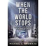 When the World Stops: Words of Hope, Faith, and Wisdom in the Midst of Crisis