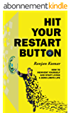 Hit Your Restart Button: How To Reinvent Yourself And Start Living A Zero Limits Life (English Edition)