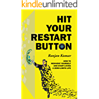 Hit Your Restart Button: How To Reinvent Yourself And Start Living A Zero Limits Life book cover
