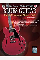 The 21st Century Pro Method: Blues Guitar -- Rural, Urban, and Modern Styles, Spiral-Bound Book & CD Paperback