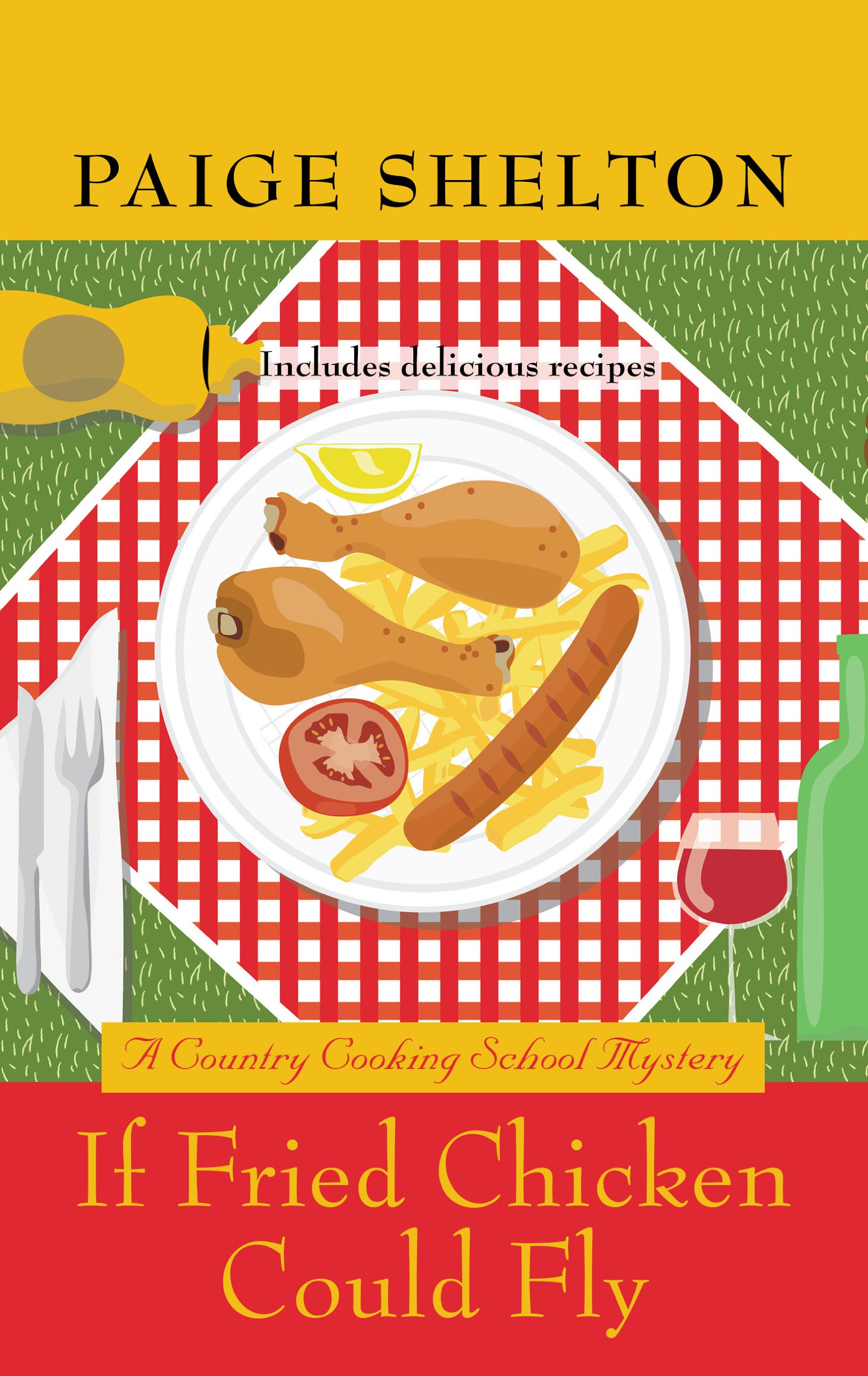 If Fried Chicken Could Fly (A Country Cooking School Mystery) ebook
