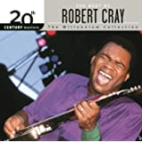 20th Century Masters: The Millennium Collection: Best Of Robert Cray