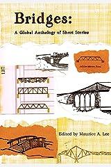 Bridges: A Global Anthology of Short Stories Paperback
