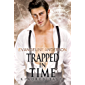 Trapped in Time: A Kindred Tales PLUS Novel: Brides of the Kindred