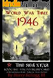 World War Three 1946 - Book Five - The Red Star - Stalin's Trump Card: The Red Star - Stalin's Trump Card
