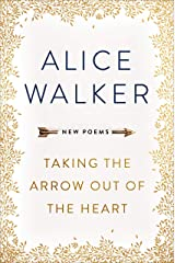 Taking the Arrow out of the Heart Kindle Edition