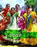 Spain (Countries Around the World)