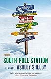 South Pole Station: A Novel