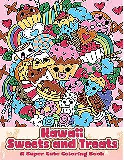 Kawaii Sweets And Treats A Super Cute Coloring Book Manga Anime