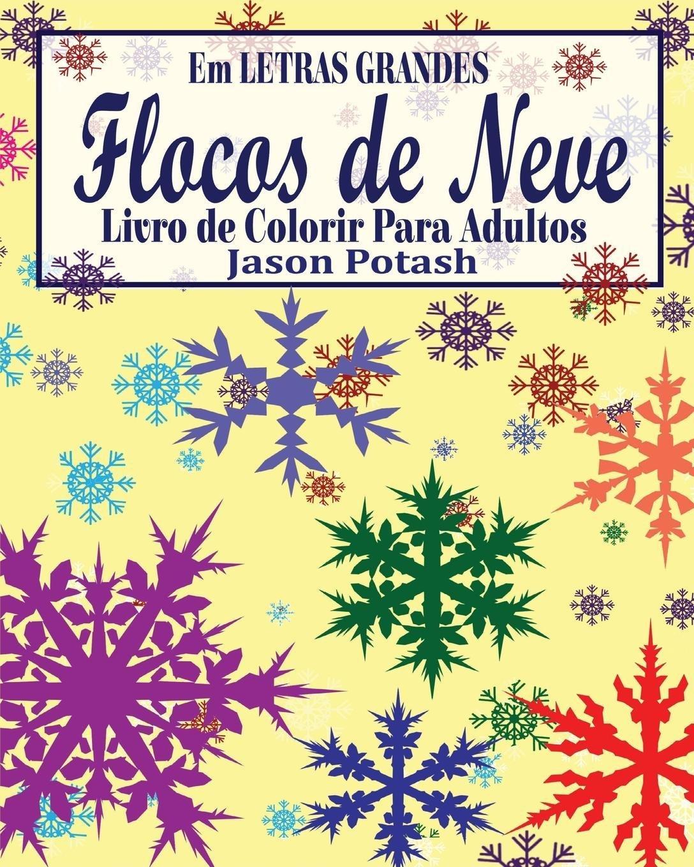 flocos de neve livro de colorir para adultos em letras grandes
