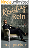 Resisting Rein (Gilcrest University Guys Book 3)