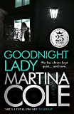 Goodnight Lady: A compelling thriller of power and corruption