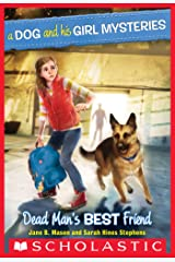 A Dog and His Girl Mysteries #2: Dead Man's Best Friend Kindle Edition