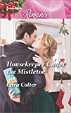 Housekeeper Under the Mistletoe (Harlequin Romance)