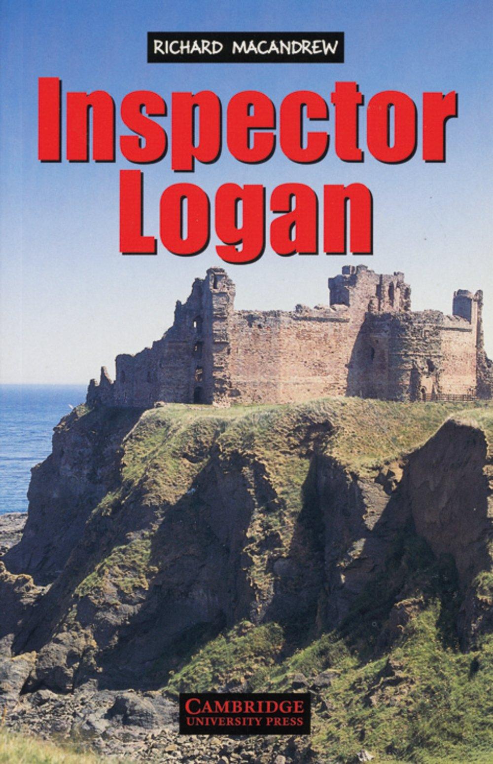 Inspector Logan: Englische Lektüre für das 1., 2., 3. Lernjahr. Paperback with downloadable audio (Cambridge English Readers)