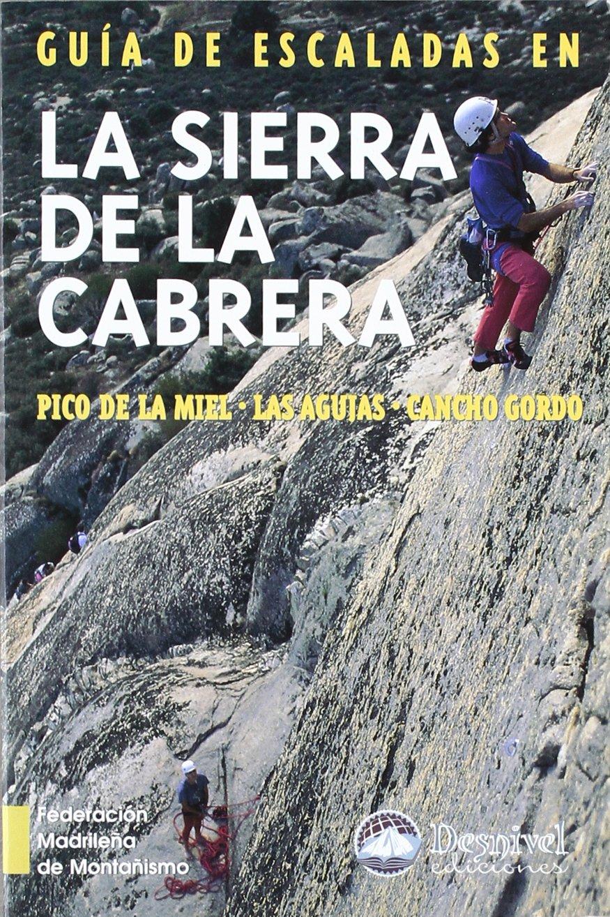 Guia de escalada en la Sierra de Cabrera: Amazon.es: Aa.Vv ...