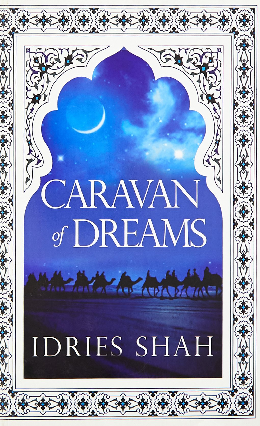 Buy Caravan of Dreams Book Online at Low Prices in India | Caravan of  Dreams Reviews & Ratings - Amazon.in