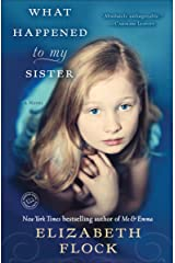 What Happened to My Sister: A Novel Kindle Edition
