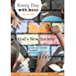 Every Day With Jesus May-June 2019: God's New Society