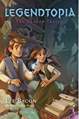 Legendtopia Book #2: The Shadow Queen Kindle Edition
