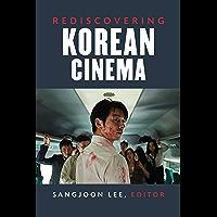 Rediscovering Korean Cinema (Perspectives On Contemporary Korea) (English Edition)