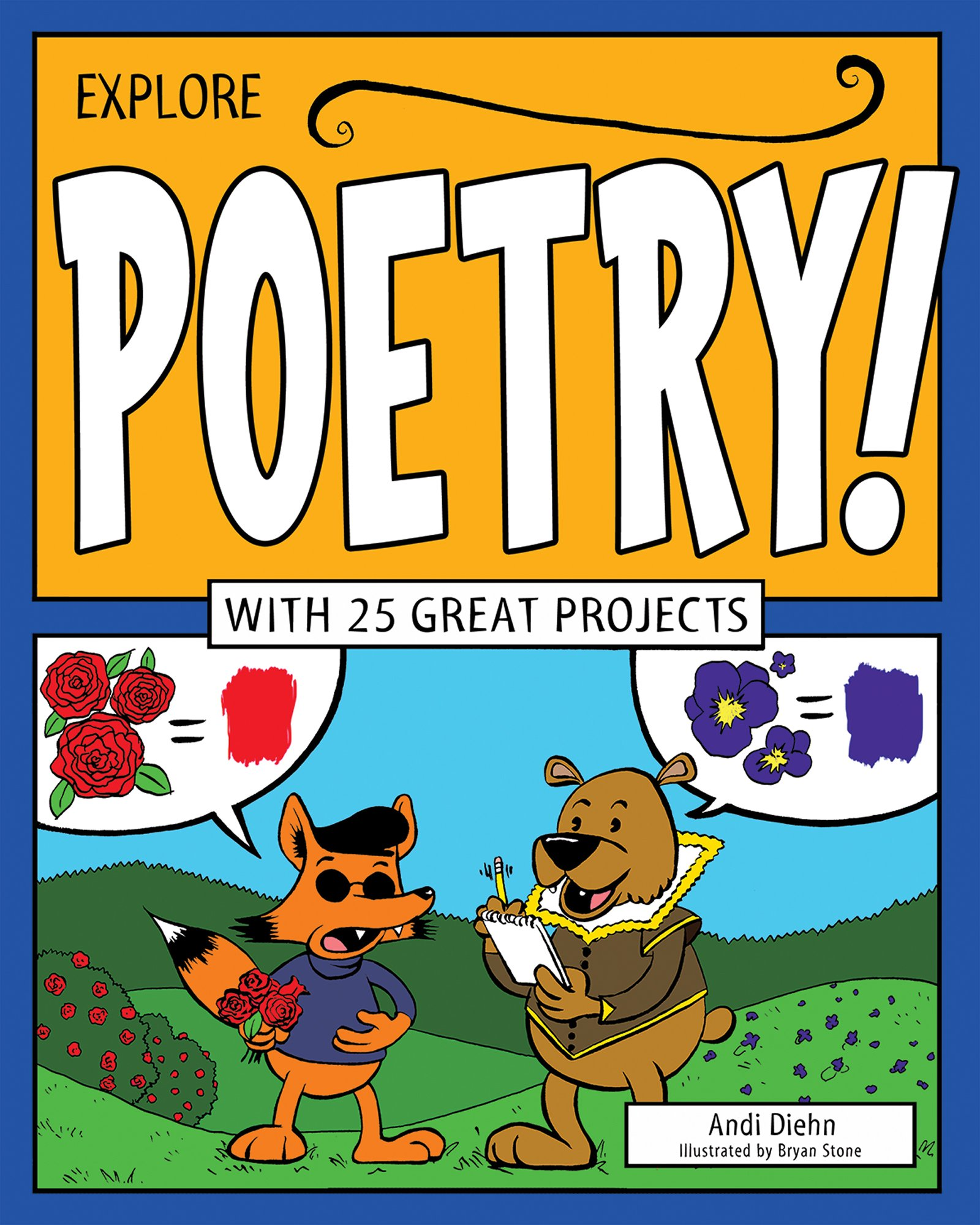 Explore Poetry!: With 25 Great Projects (Explore Your World) by Nomad Press
