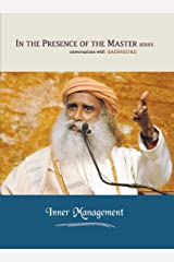 Inner Management: In the Presence of the Master Kindle Edition