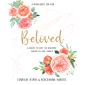 Beloved: A Guide to Help You Uncover Truth in God's Word