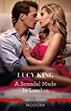 A Scandal Made in London (Passion in Paradise Book 14)