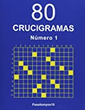 80 Crucigramas - N. 1 (Volume 1) (Spanish Edition)