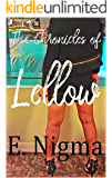 The Chronicles of Lellow (Call Center Tales Book 3)