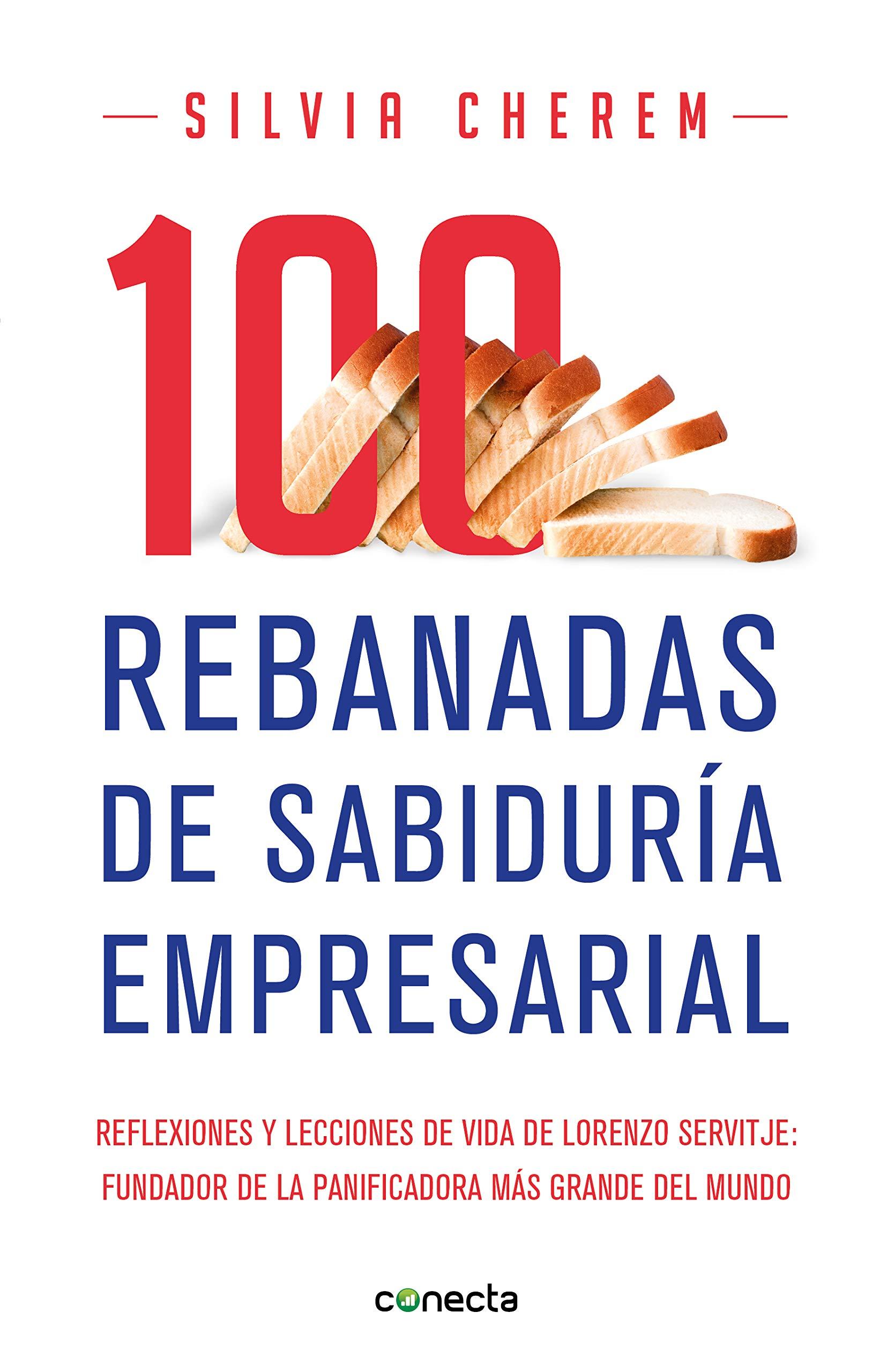 100 REBANADAS DE SABIDURIA: SILVIA CHEREM: 9786073177375 ...